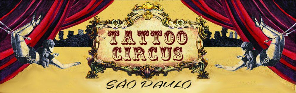 Tattoo Circus São Paulo